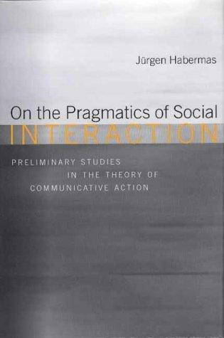 communicative action. essays on jurgen habermas Other articles where the theory of communicative action is discussed: jürgen habermas: philosophy and social theory:theorie destheorie des kommunikativen handelns (1981 the theory of communicative action) drawing on the work of analytic (anglo-american) philosophers.