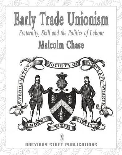 the history and evolution of trade unions Contemporary assessment of this form of union organization trade union history  and development the rapid industrialization and economic growth that.