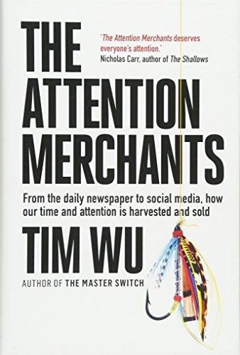Bookmarks The Attention Merchants How Our Time And Attention Are