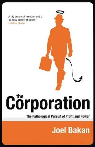 the corporation the pathological pursuit of profit and power pdf