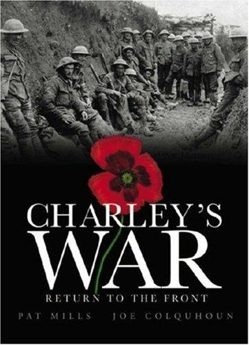 Bookmarks Charleys War Return To The Front Charleys War Pat Mills